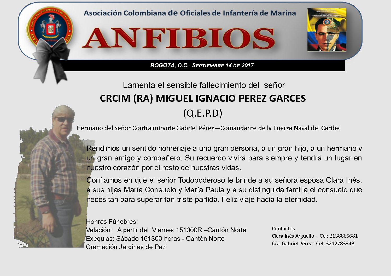 FALLECIMIENTO SR. CRCIM (RA) MIGUEL IGNACIO PEREZ GARCES