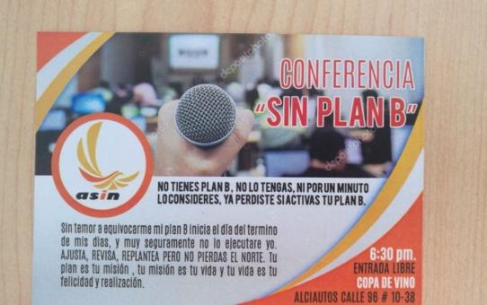 """CONFERENCIA """"SIN PLAN B"""""""